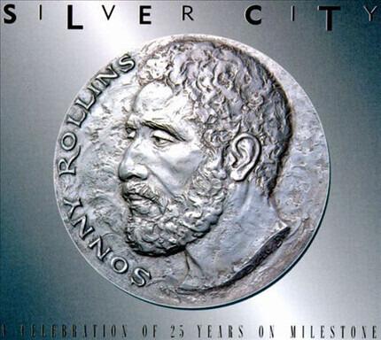 #<Artist:0x00007fcec339dc78> - Silver City - A Celebration Of 25 Years On Milestone