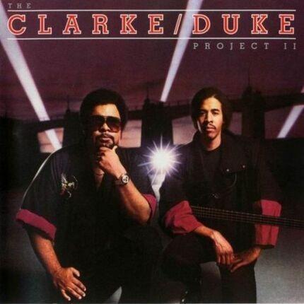 #<Artist:0x00007f410c7b1200> - The Clarke / Duke Project II