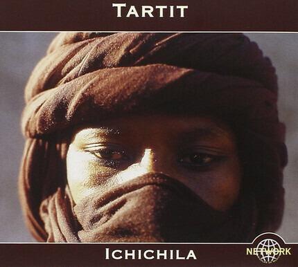 #<Artist:0x00007f3a8f7189e8> - Ichichila (Desert Blues From Malian Tuareg)