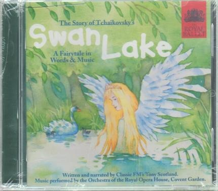 #<Artist:0x00007f60ba57f310> - The Story of Tchaikovsky's Swan Lake - A Fairytale In Words And Music