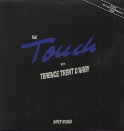 #<Artist:0x00007f410eed6c90> - With Terence Trent D'Arby - Early Works 