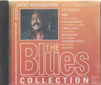 #<Artist:0x00007f8397963238> - 24: Jimmy Witherspoon - Ain't Nobody's Business