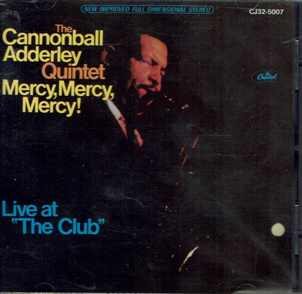 "#<Artist:0x0000000008712e58> - Mercy, Mercy, Mercy!: Live at ""The Club"""