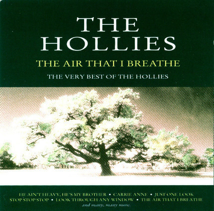 #<Artist:0x00007fafd0f26778> - The Air That I Breathe - The Very Best Of The Hollies