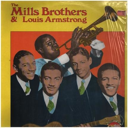 #<Artist:0x00007fa4f0cd5158> - The Mills Brothers & Louis Armstrong