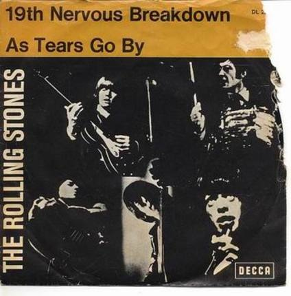 #<Artist:0x0000000009559070> - 19th Nervous Breakdown / As Tears Go By