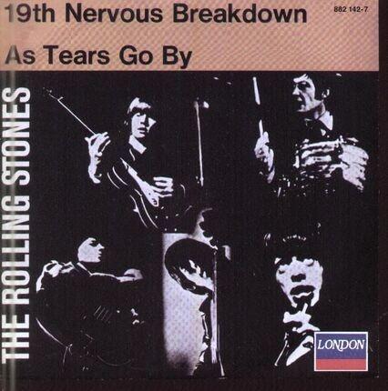 #<Artist:0x00007fcec11b8720> - 19th Nervous Breakdown / As Tears Go By
