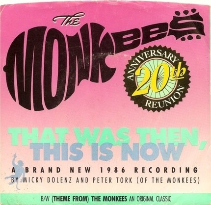 #<Artist:0x00007f9203ac46c0> - That Was Then, This Is Now / (Theme From) The Monkees