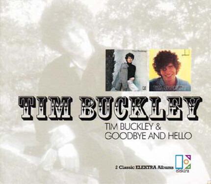 #<Artist:0x00007feab86ba328> - Tim Buckley & Goodbye And Hello