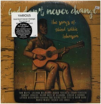 #<Artist:0x00007f6b1dc72e98> - God Don't Never Change: The Songs Of Blind Willie Johnson