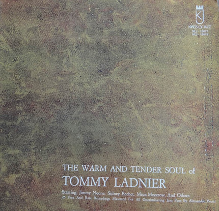 #<Artist:0x0000000006993418> - The Warm And Tender Soul Of Tommy Ladnier