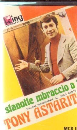 #<Artist:0x00007f9a0a8754a0> - Stanotte Mbraccio A Te Tony Astarita