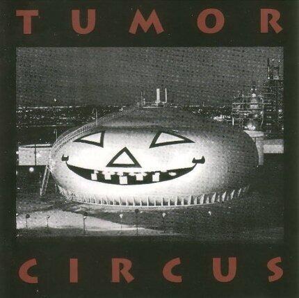 #<Artist:0x00007fa468262e60> - Tumor Circus