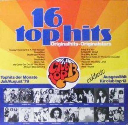 #<Artist:0x00007f8fbad6adc0> - 16 Top Hits - Tophits Der Monate Juli/August '79