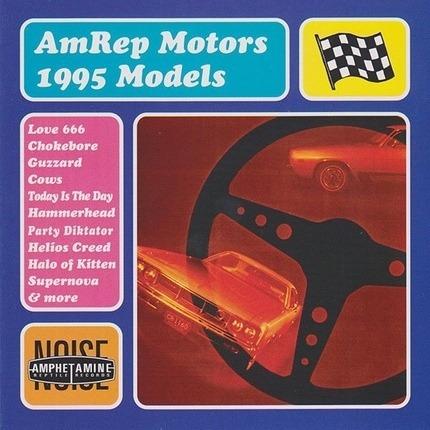 #<Artist:0x00007febc7f6dfc8> - AmRep Motors 1995 Models