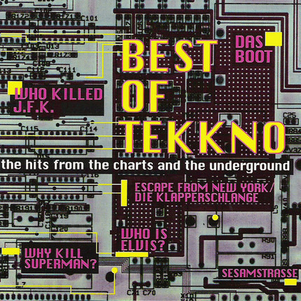 #<Artist:0x000000000794f9b0> - Best Of Tekkno - The Hits From The Charts And The Underground