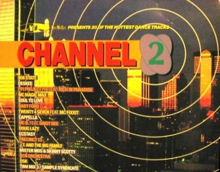 #<Artist:0x00007f21aceb5328> - Channel 2 - DMC Germany Pres. 20 Of The Hottest Dance Tracks