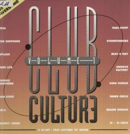#<Artist:0x00007fbec1468d40> - Club Culture Volume 1