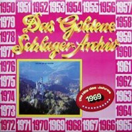 #<Artist:0x00007feb7d4edbd8> - Das Goldene Schlager-Archiv - Die Hits Des Jahres 1969