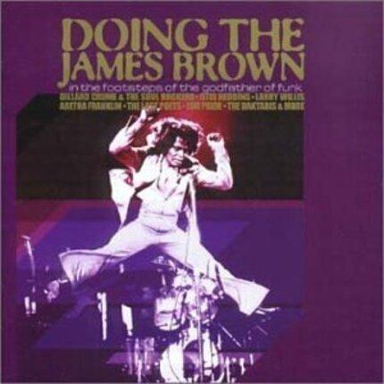 #<Artist:0x00007f7af16cd720> - Doing the James Brown
