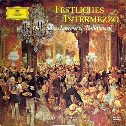 #<Artist:0x00007f40fd1778f8> - Festliches Intermezzo - Ouvertüren · Intermezzi · Ballettmusik