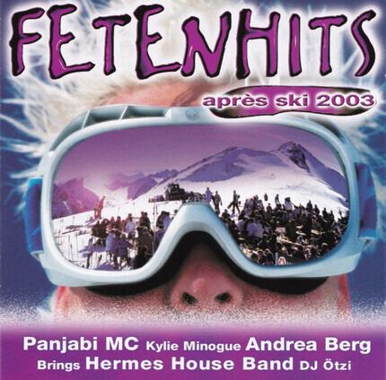 #<Artist:0x00007f2ed261d7f0> - Fetenhits - Après Ski 2003