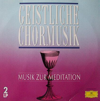 #<Artist:0x00007f60e478c980> - Geistliche Chormusik - Musik Zur Meditation