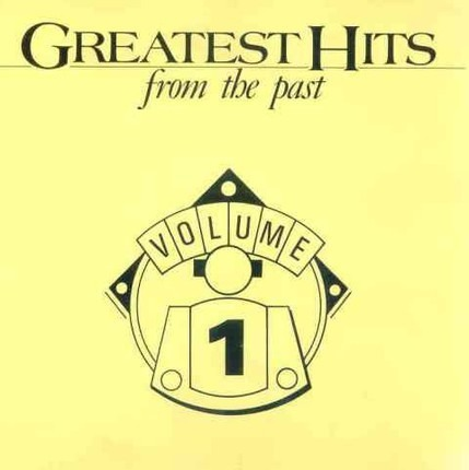 #<Artist:0x00007f412ef4ef68> - Greatest Hits From The Past Volume 1