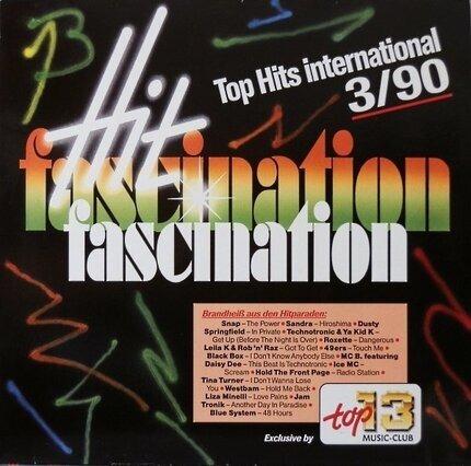 #<Artist:0x00007f086314a4c0> - Hit Fascination - Top Hits International 3/90