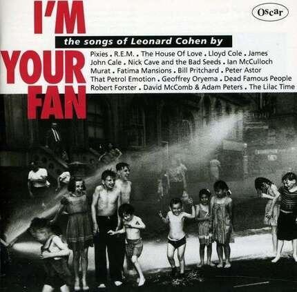 #<Artist:0x00007f4105b59968> - I'm Your Fan - The Songs Of Leonard Cohen By...