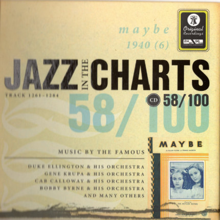 #<Artist:0x00007f73ef0a6288> - Jazz In The Charts 58/100 - Maybe (1940 (6))