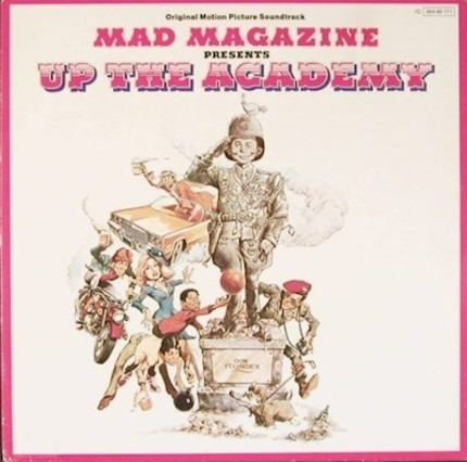 #<Artist:0x00007f740ec32ce0> - Mad Magazine Presents 'Up The Academy' - Original Motion Picture Soundtrack