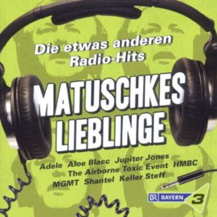 #<Artist:0x00007f1a575c0e40> - Matuschkes Lieblinge - Die Etwas Anderen Radio-Hits