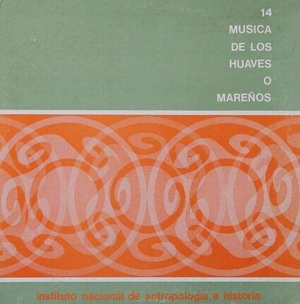 #<Artist:0x00007f740e10d018> - Musica De Los Huaves O Mareños