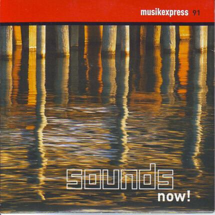 #<Artist:0x00007f412f4f3cc0> - Musikexpress 91 - Sounds Now!