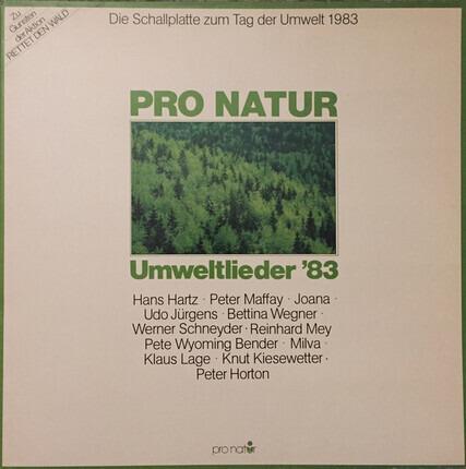 #<Artist:0x00007f93eeb805e0> - Pro Natur - Umweltlieder '83