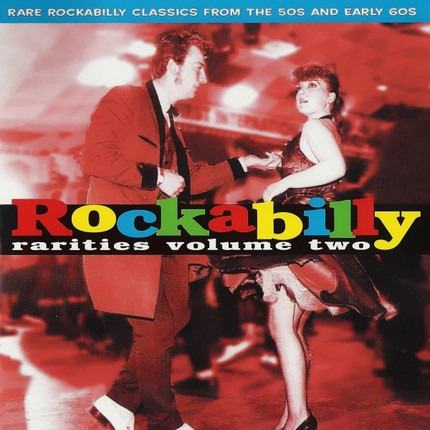 #<Artist:0x00007f409afdc730> - Rockabilly Rarities Volume Two