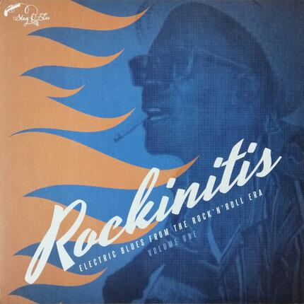 #<Artist:0x00007f89d4bd0460> - Rockinitis Volume One - Electric Blues From The Rock 'N' Roll Era