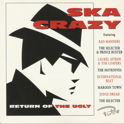 #<Artist:0x0000000005812d60> - Ska Crazy (Return Of The Ugly)