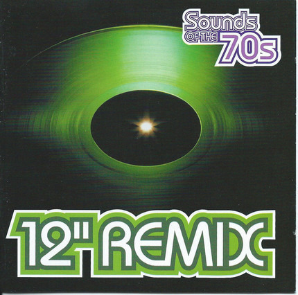 #<Artist:0x00007f740ce20a68> - Sounds Of The 70s - 12'' Remix