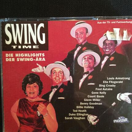#<Artist:0x00007f740d4c41d0> - Swing Time (Die Highlights Der Swing-Ära)