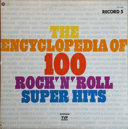 #<Artist:0x00007fa671078a40> - The Encyclopedia Of 100 Rock'N'Roll Super Hits, Record 5