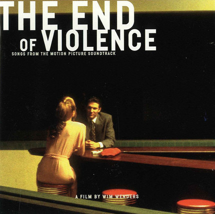 #<Artist:0x00007f76d99c63a8> - The End Of Violence - Songs From The Motion Picture Soundtrack