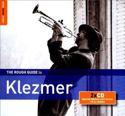 #<Artist:0x00007f6f3bfa61d8> - The Rough Guide To Klezmer