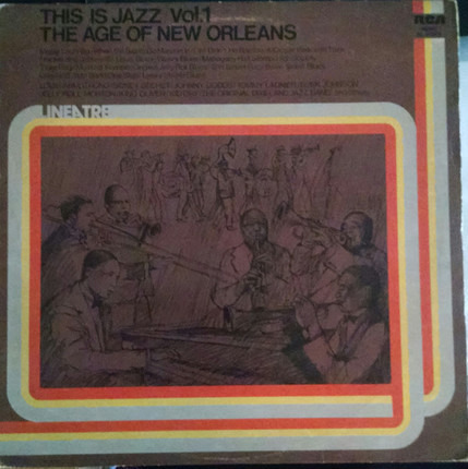 #<Artist:0x00007f740f262430> - This Is Jazz / Vol. 1 / The Age Of New Orleans
