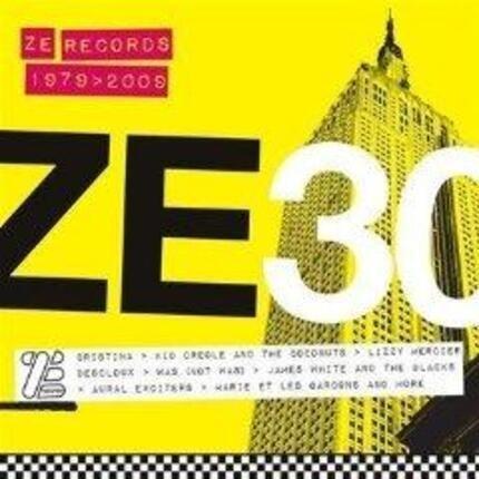 #<Artist:0x00007f5aacee80c8> - Ze 30 - Ze Records Story 1979-2009