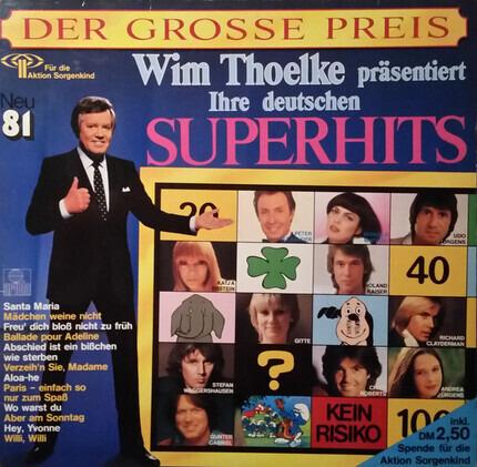 #<Artist:0x00007f49a9a08ff8> - Der Grosse Preis (Wim Thoelke Präsentiert Ihre Deutschen Superhits Neu '81)
