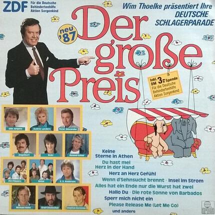 #<Artist:0x00007f25b6b51390> - Der Große Preis • Wim Thoelke Präsentiert Ihre Deutsche Schlagerparade • Neu '87