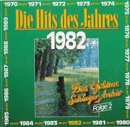 #<Artist:0x00007f537e0b43b0> - Die Hits Des Jahres 1982 - Das Goldene Schlager-Archiv Folge 2