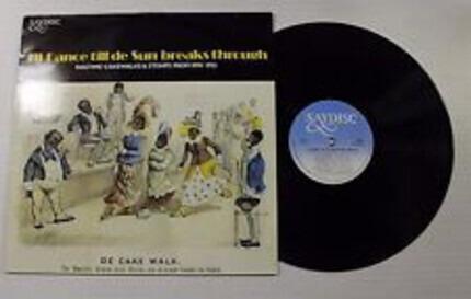 #<Artist:0x00007f52b662e890> - I'll Dance Till De Sun Breaks Through - Ragtime, Cakewalks & Stomps From 1898-1924 From The Origina